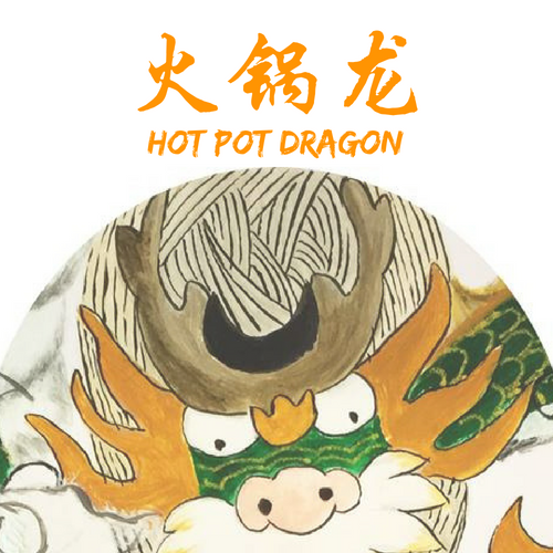 Hot Pot Dragon | 火锅龙